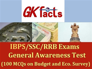 General Awareness Test (100 MCQs on Budget and Economic Survey)