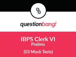 IBPS CWE Clerks - VI Prelims