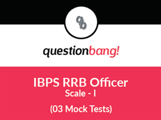 IBPS CWE RRB Officer (Scale - I) Prelims