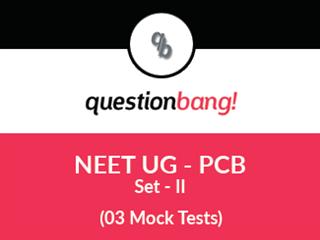 NEET UG – PCB Online Tests (Set – II)