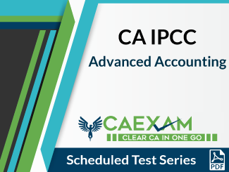 CA IPCC Advanced Accounting Scheduled Test Series