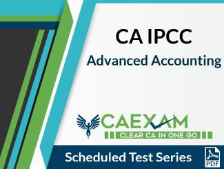 CA IPCC Advanced Accounting Scheduled Test Series