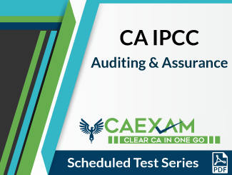 CA IPCC Auditing and Assurance Scheduled Test Series