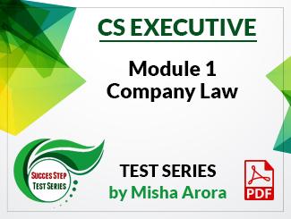 CS Executive Module 1 Company Law Test Series by Misha Arora (PDF)