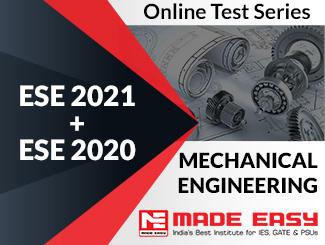 ESE 2020 + ESE 2019 Mechanical Engineering Online Test Series