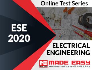 ESE 2020 Electrical Engineering Online Test Series