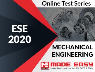 ESE 2020 Mechanical Engineering Online Test Series