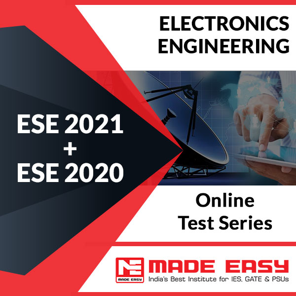 ESE 2021 + ESE 2020 Electronics Engineering Online Test Series