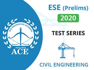 ESE Prelims Test Series 2020 Civil Engineering