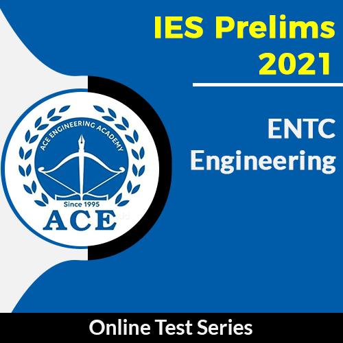ESE Prelims Test Series 2021 EnTC Engineering