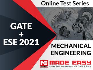 GATE + ESE 2021 Mechanical Engineering Online Test Series