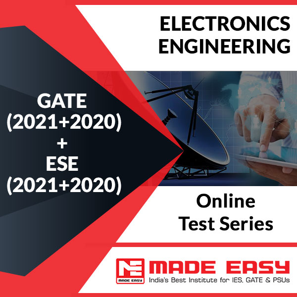 GATE (2021+2020) + ESE (2021+2020) Electronics Engineering Online Test Series