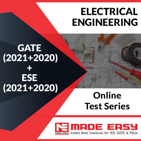 GATE + ESE 2020 Online Test Series Electrical Engineering