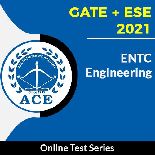GATE + ESE 2021 Online Test Series EnTC Engineering