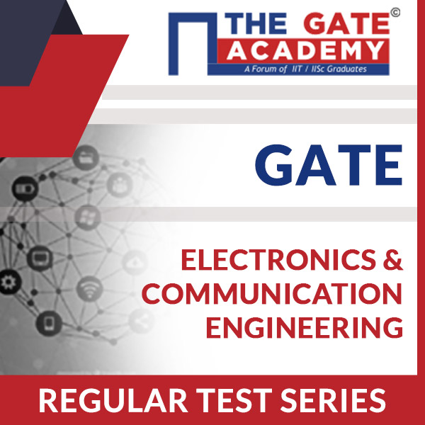 GATE Regular Test Series-Electronics and Communication