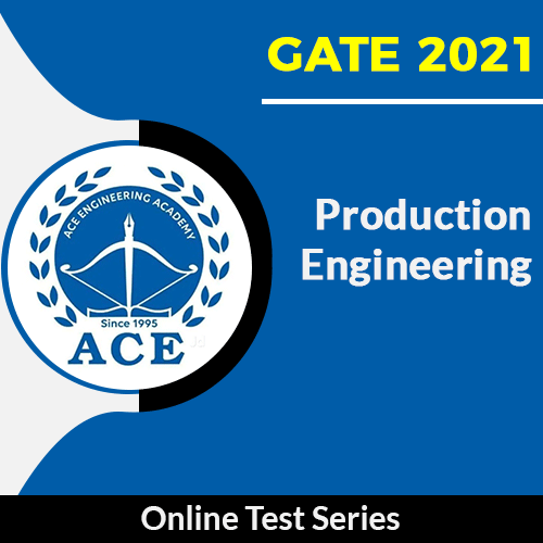 GATE Test Series 2021 for Production Engineering