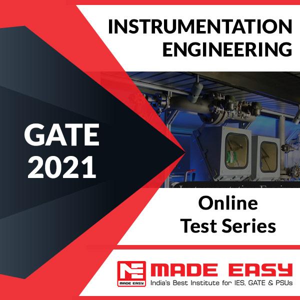 GATE 2021 Instrumentation Engineering Online Test Series