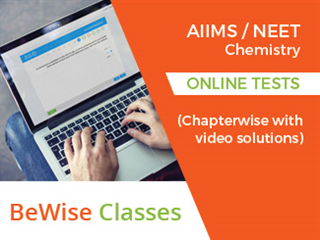 AIIMS/NEET Chemistry Chapter wise Test Series with complete video solution