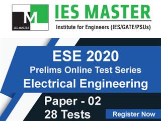 ESE 2020 Prelims Online Test Series Paper-2 (Engineering Discipline) (EE)