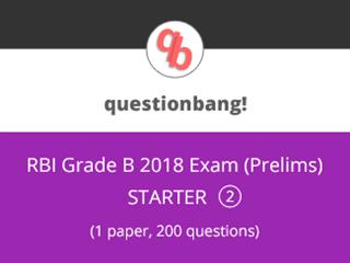 RBI Grade B Exam (Prelims) Starter Pack 2 Online Test Series