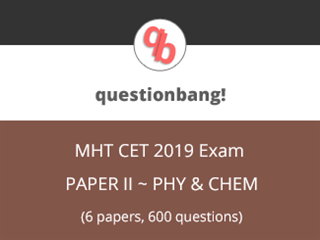 MHCET (Physics & Chemistry) Online Test Series