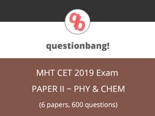 MHCET (Physics & Chemistry) Online Test Series