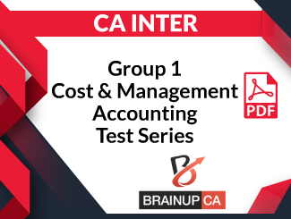 CA Inter Group-1 Cost & Management Accounting Test Series (PDF)