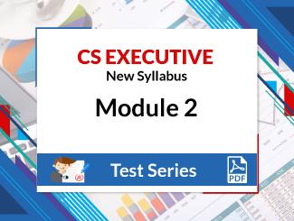 CS Executive New Syllabus Module 2 Test Series