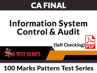 CA Final Information System Control & Audit 100 Marks Pattern Test Series (Self Checking, PDF)