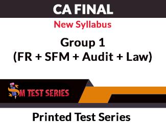 CA Final New Syllabus Group 1 (FR + SFM + Audit + Law) Printed Test Series