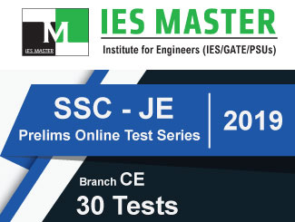 SSC JE 2019 Prelims Online Test Series for Civil Engineering (CE)