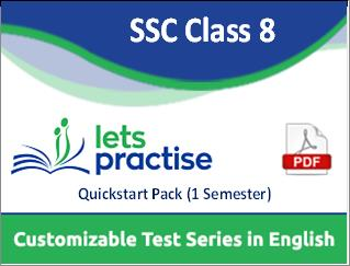 SSC (State Board) Class 8 Customizable Test Series in PDF Quickstart Pack (One Semester)
