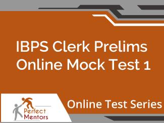 IBPS Clerk Prelims Online Mock Test - 2 Months