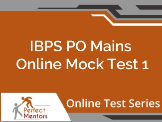 IBPS PO Mains Online Mock Test - 2 Months