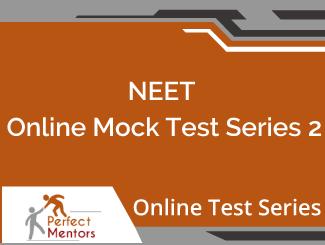 NEET Online Mock Test Series - 4 Months