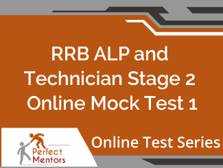 RRB ALP and Technician Stage 2 Online Mock Test - 2 Months