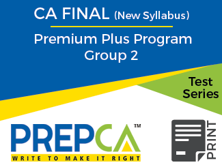 CA Final (New Syllabus) Premium Plus Program Group 2 Test Series