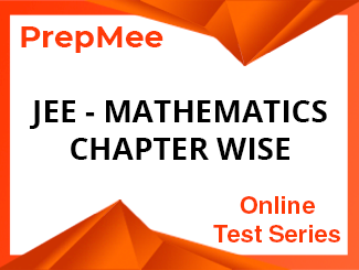 JEE - Mathematics Chapter wise Online Test Series