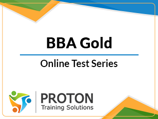 BBA Gold Test Series by Proton Training Solution (Online)