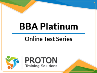 BBA Platinum Test Series by Proton Training Solution (Online)