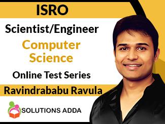 ISRO Scientist/Engineer Computer Science Online Test Series