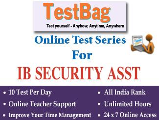 INTELLIGENCE BUREAU SECURITY ASSISTANT (EXECUTIVE) RECRUITMENT Online Test Series 3 Months