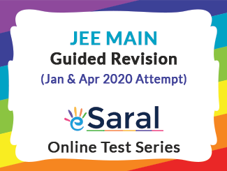 JEE Main Guided Revision Online Test Series for Jan & Apr 2020 Attempt