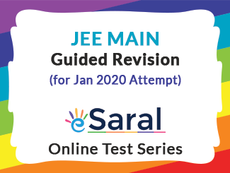 JEE Main Guided Revision Online Test Series for Jan 2020 Attempt