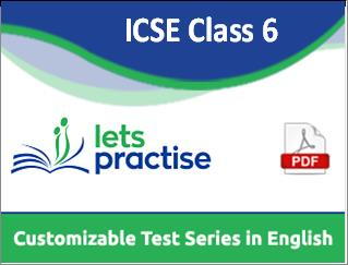 Icse Class 6 Customizable Test Series In Pdf By Letspractise